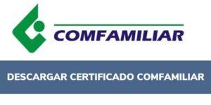 certificado afiliación comfamiliar